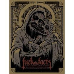 Fuck The Facts - Metal Injection / Metal Suck - Screenprint
