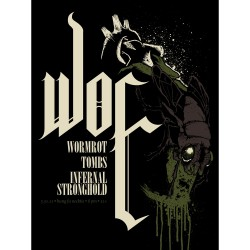 Woe - Woe / Wormrot / Tombs / Infernal Stronghold - Screenprint